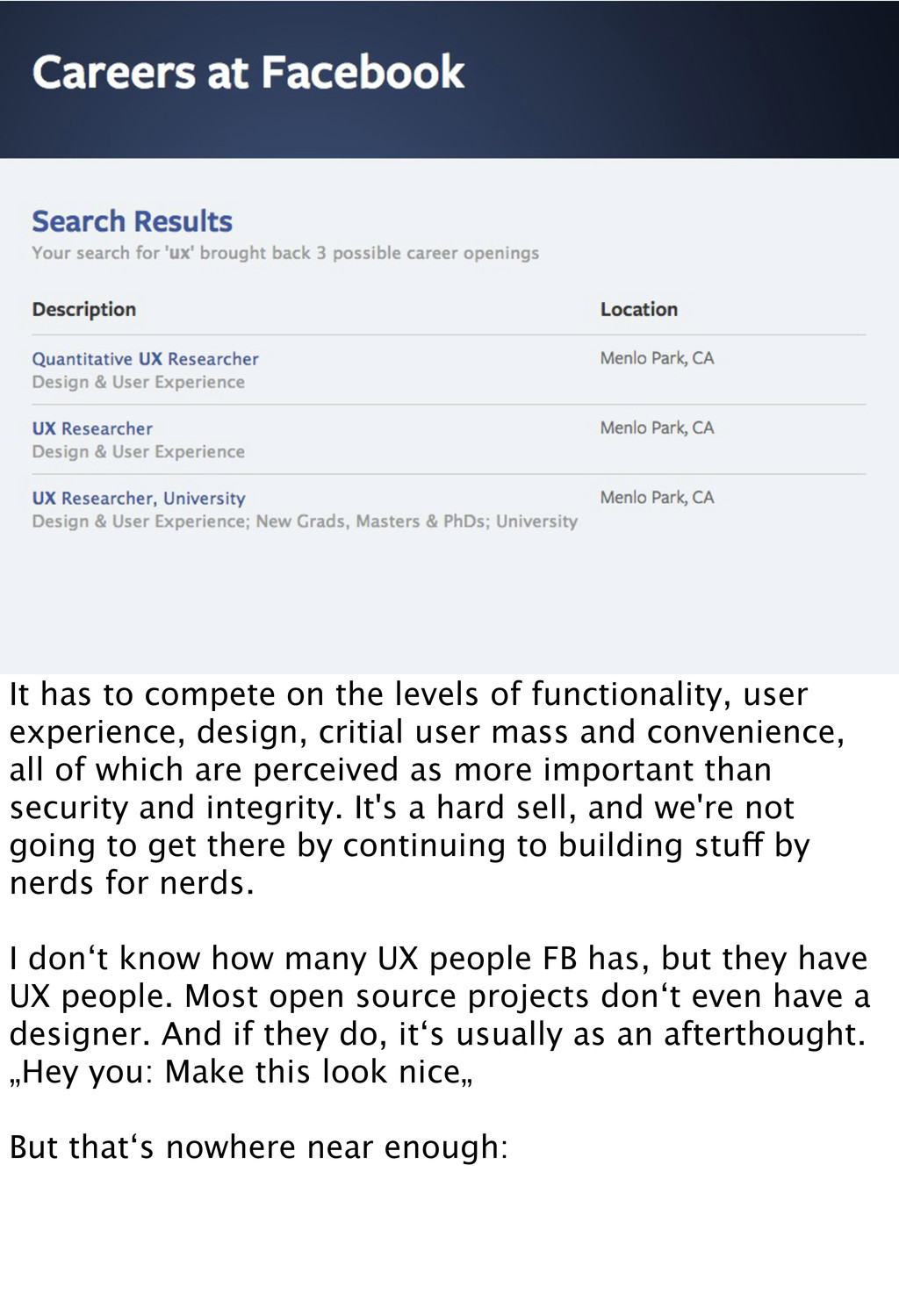 It has to compete on the levels of functionalit...