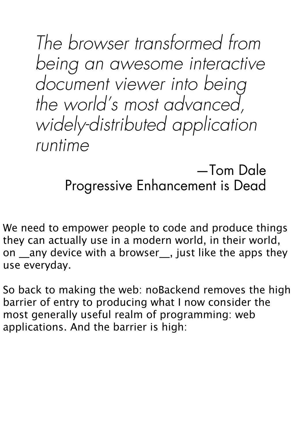 The browser transformed from being an awesome i...