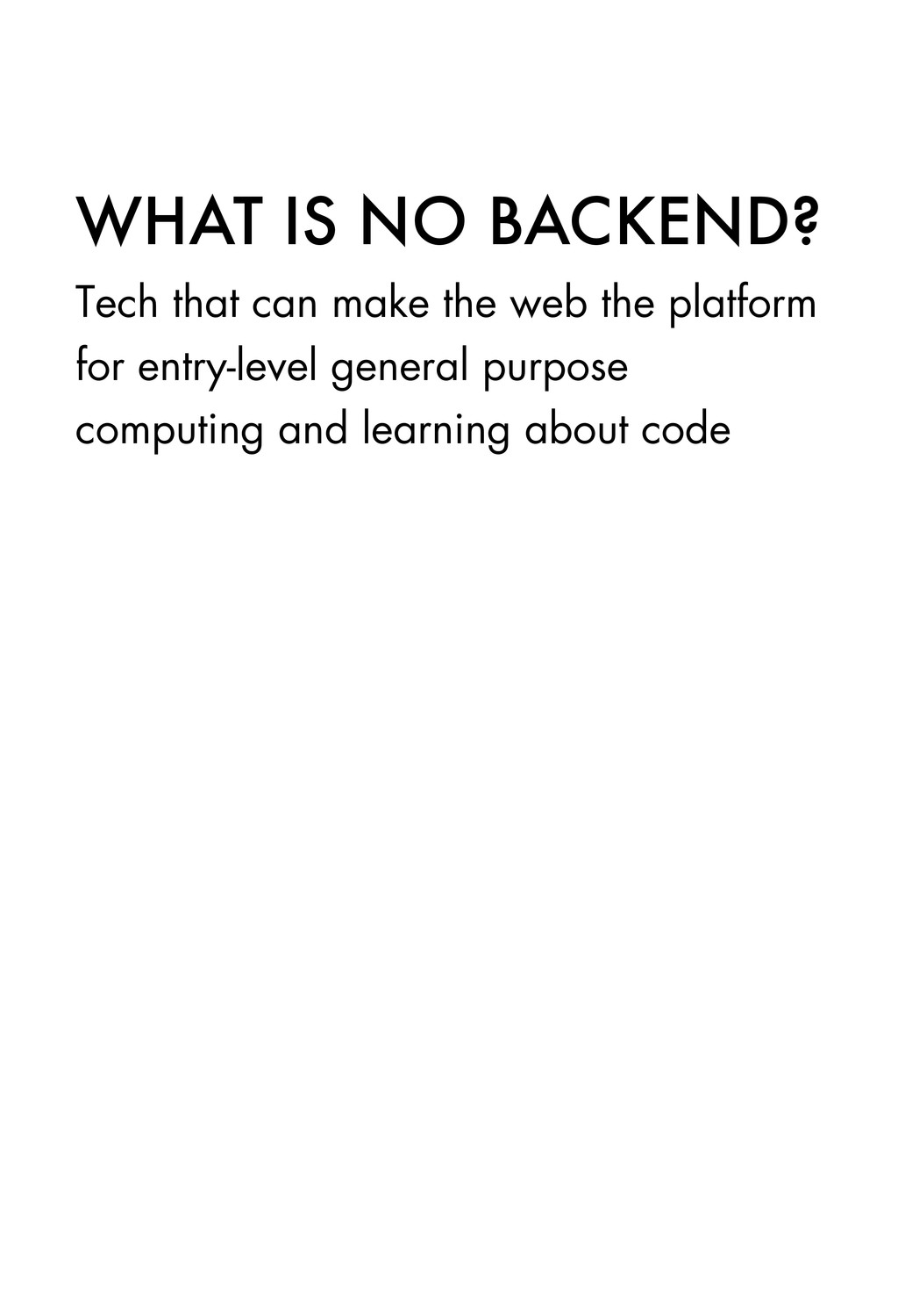 WHAT IS NO BACKEND? Tech that can make the web ...