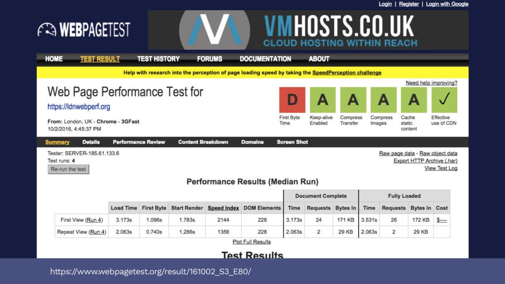 https:/ /www.webpagetest.org/result/161002_S3_E...