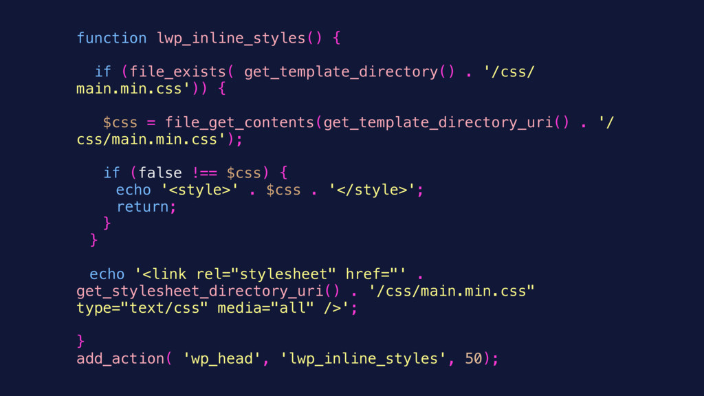 function lwp_inline_styles() { if (file_exists(...