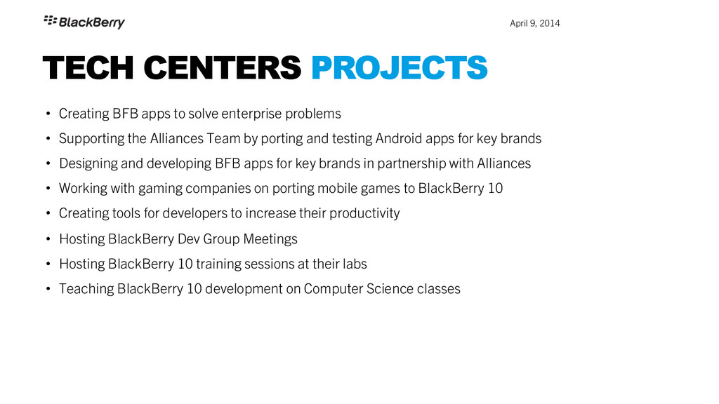 April 9, 2014 TECH CENTERS PROJECTS • Creatin...