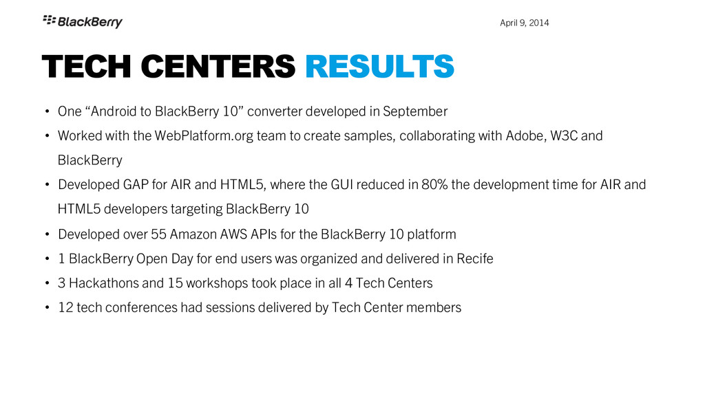 """April 9, 2014 TECH CENTERS RESULTS • One """"And..."""