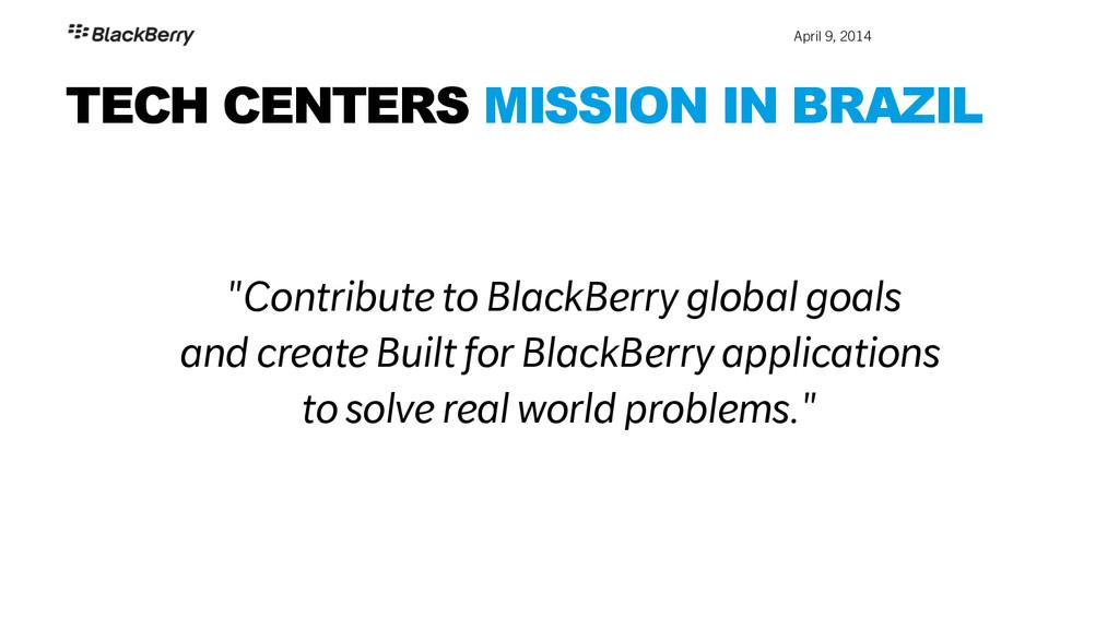 "April 9, 2014 TECH CENTERS MISSION IN BRAZIL ""..."