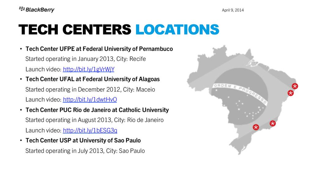 April 9, 2014 TECH CENTERS LOCATIONS • Tech C...