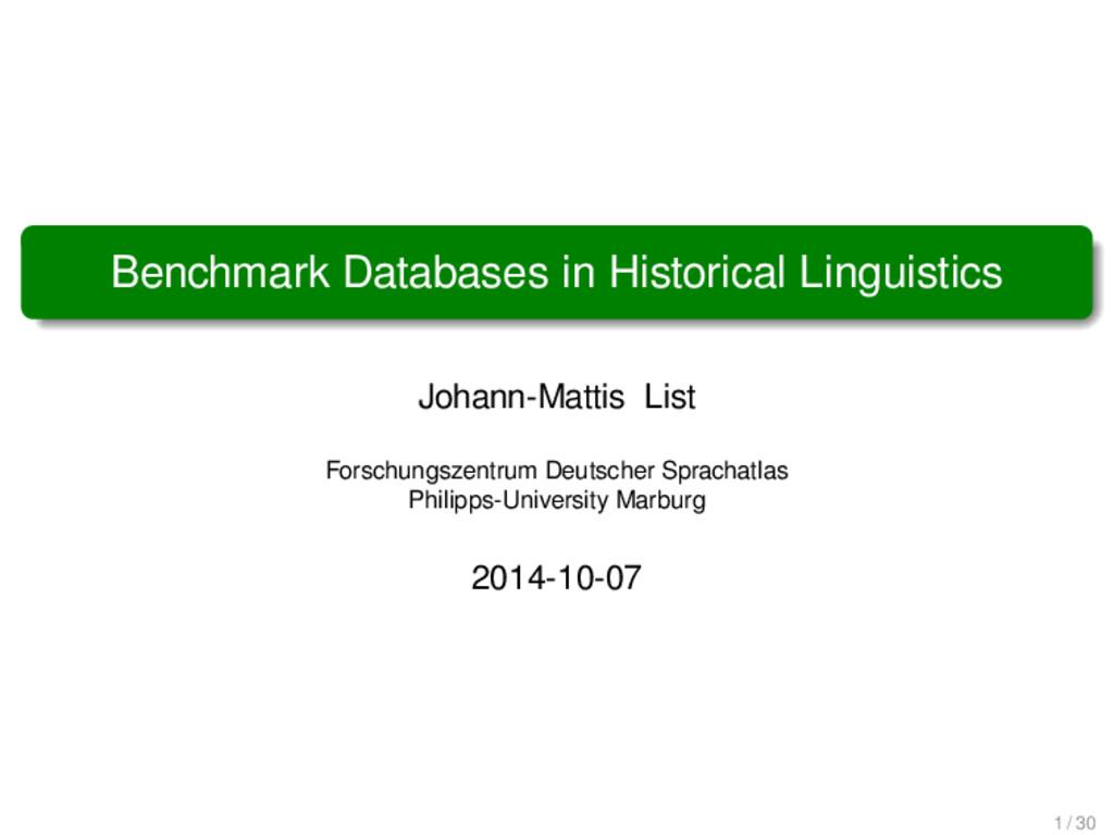 Benchmark Databases in Historical Linguistics J...