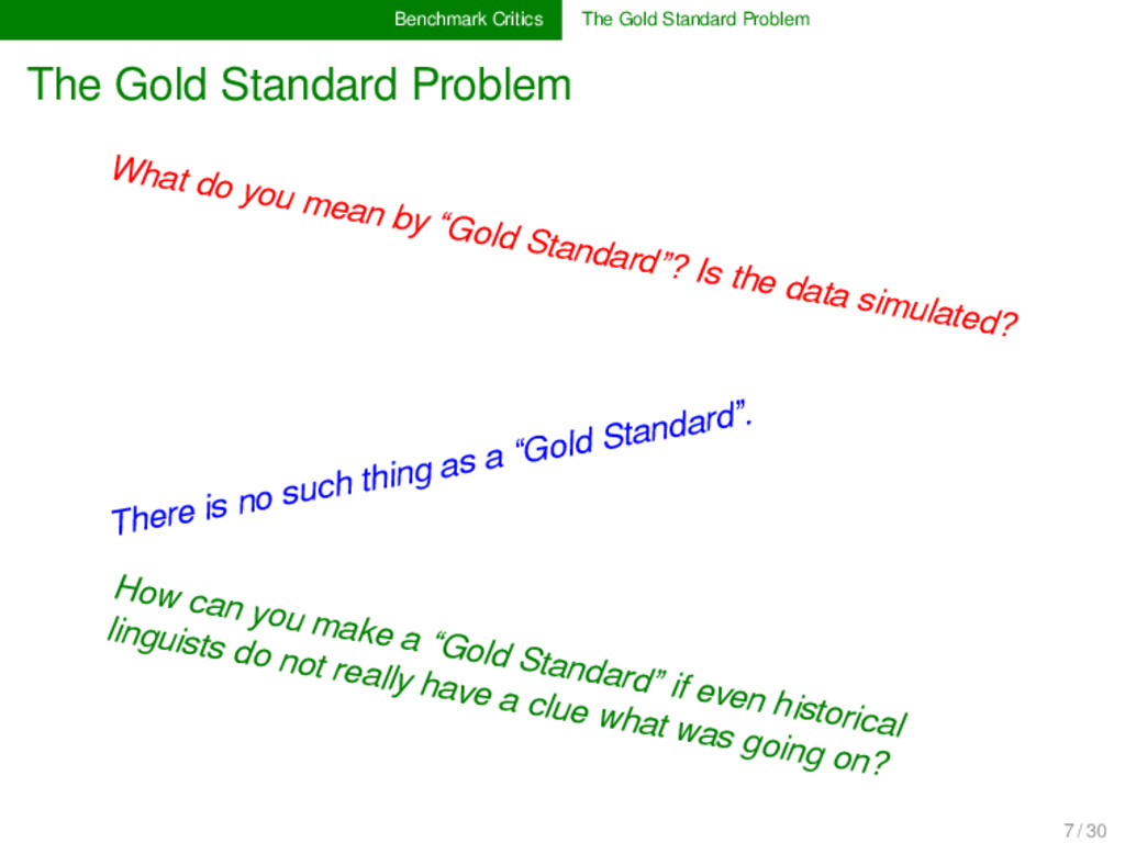 Benchmark Critics The Gold Standard Problem The...