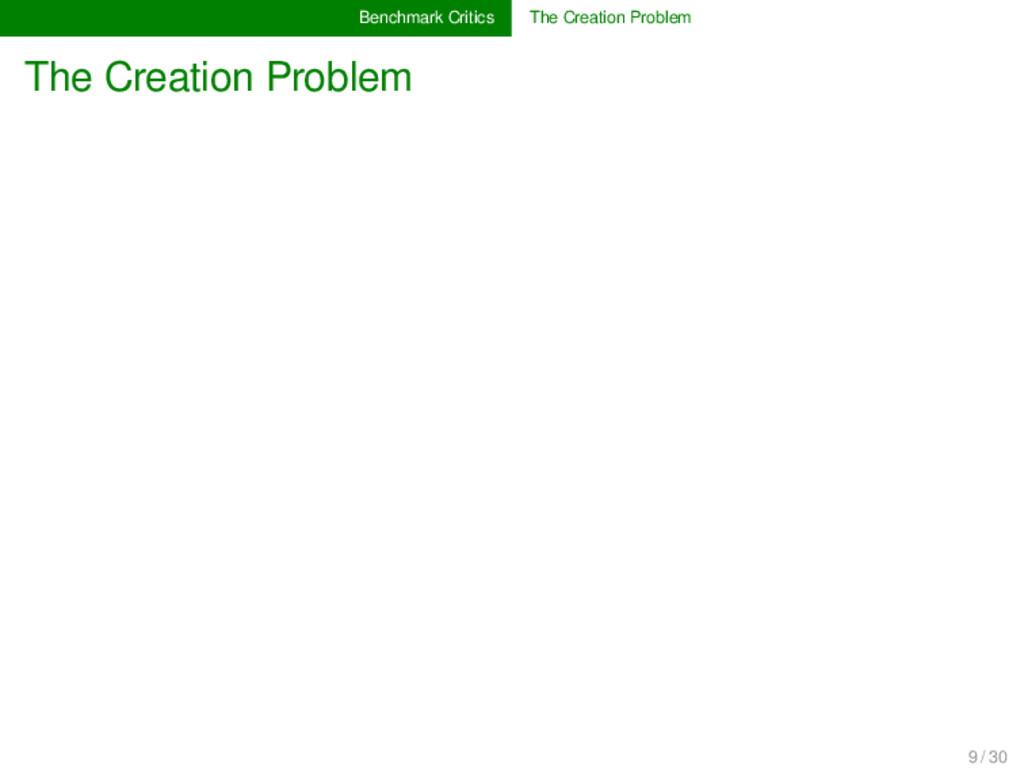 Benchmark Critics The Creation Problem The Crea...