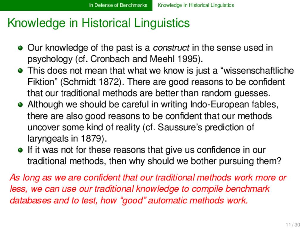 In Defense of Benchmarks Knowledge in Historica...