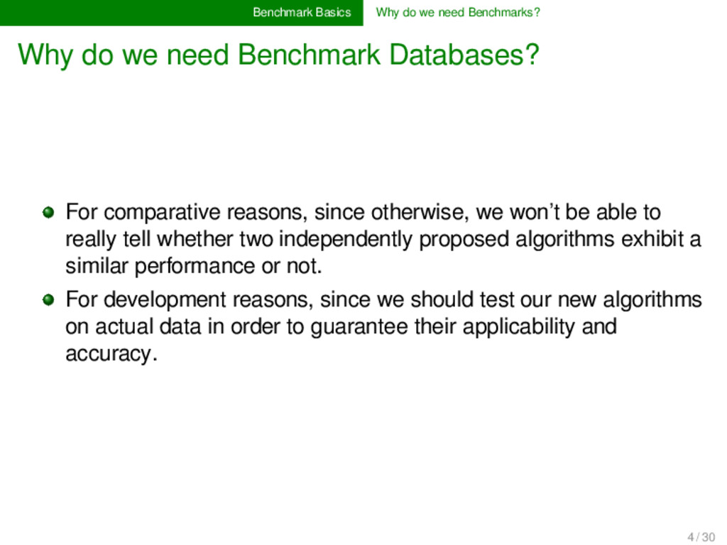 Benchmark Basics Why do we need Benchmarks? Why...