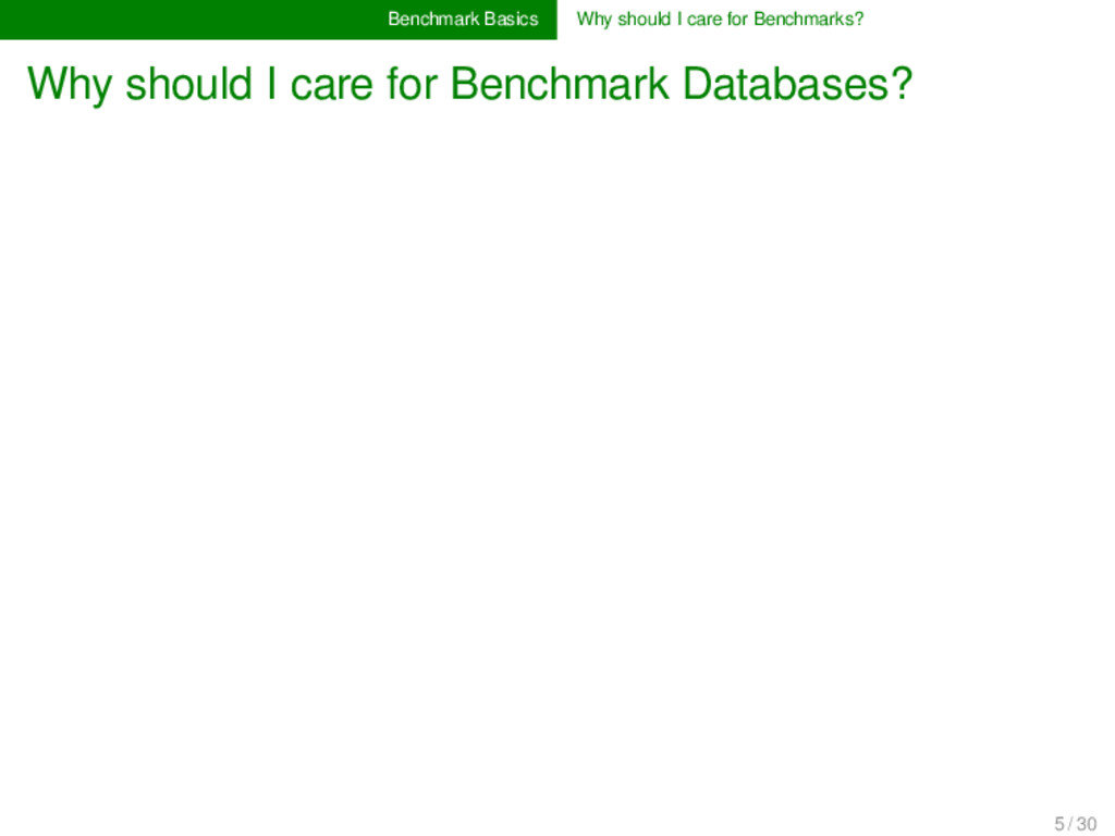 Benchmark Basics Why should I care for Benchmar...