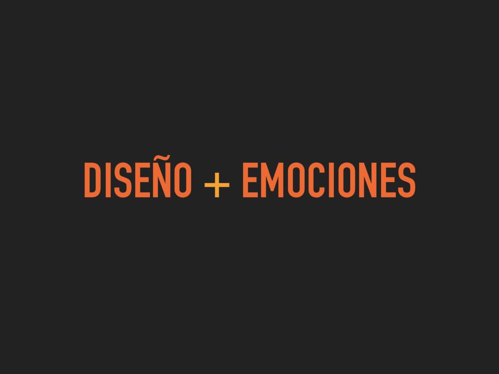 DISEÑO + EMOCIONES