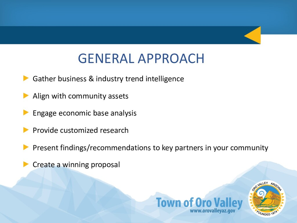 GENERAL APPROACH Gather business & industry tre...