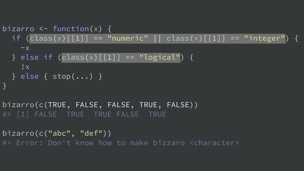"""bizarro <- function(x) { if (class(x)[[1]] == """"..."""