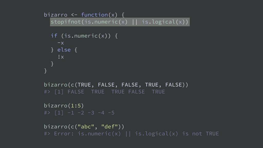 bizarro <- function(x) { stopifnot(is.numeric(x...