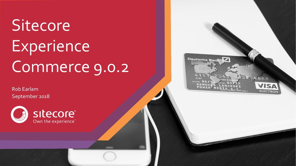 Sitecore Experience Commerce 9.0.2 Rob Earlam S...