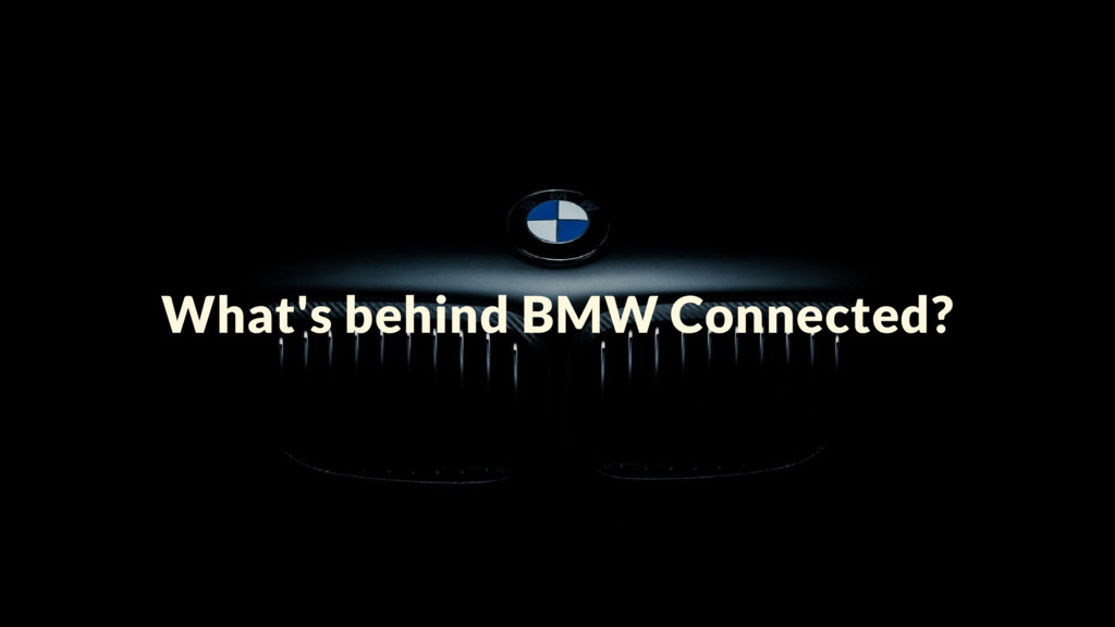 What's behind BMW Connected?
