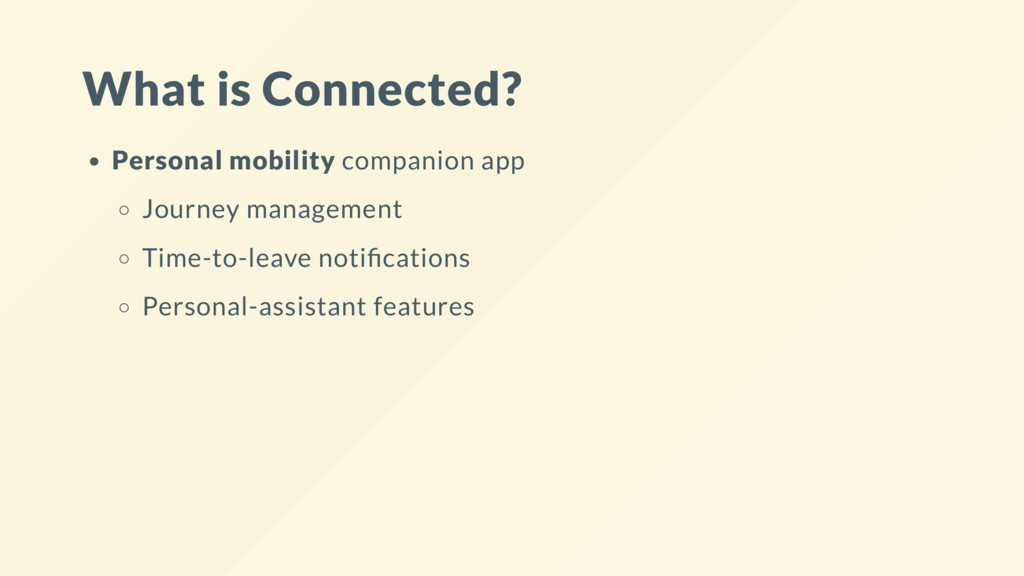 What is Connected? Personal mobility companion ...