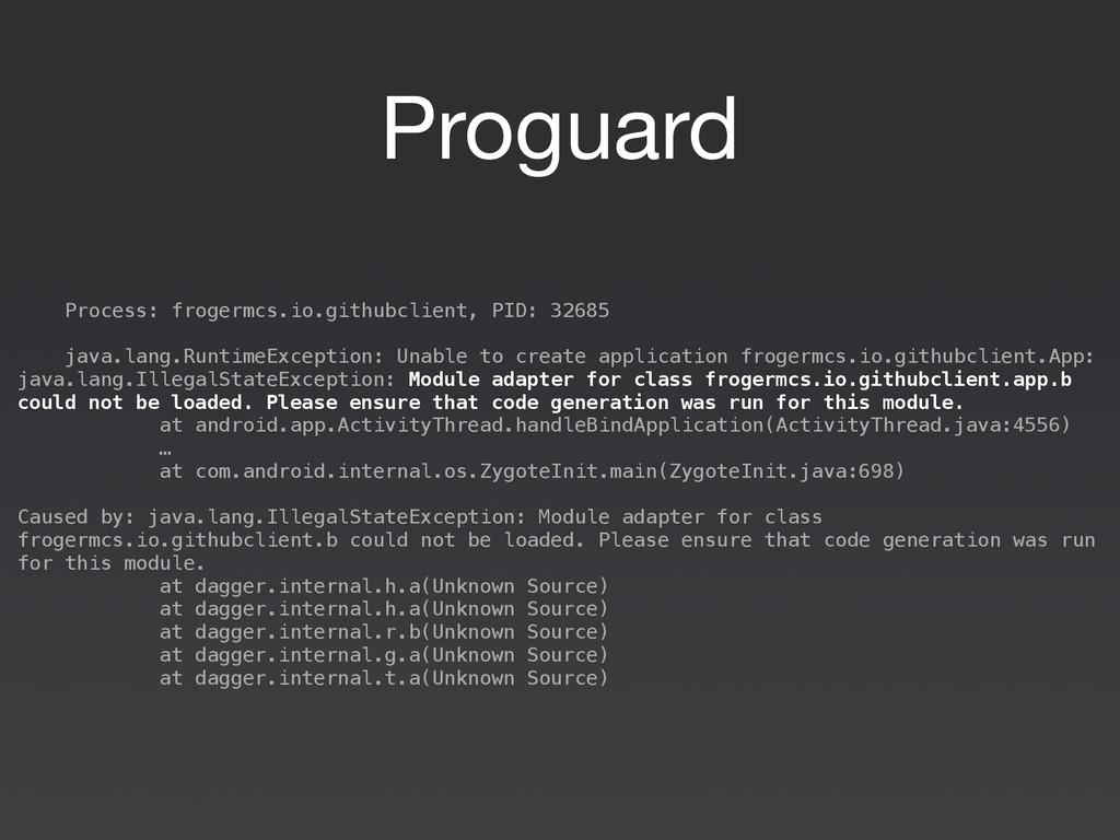 Proguard Process: frogermcs.io.githubclient, PI...