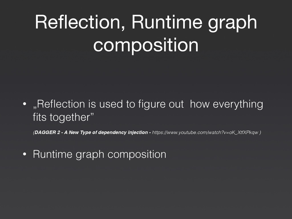 """Reflection, Runtime graph composition • """"Reflecti..."""
