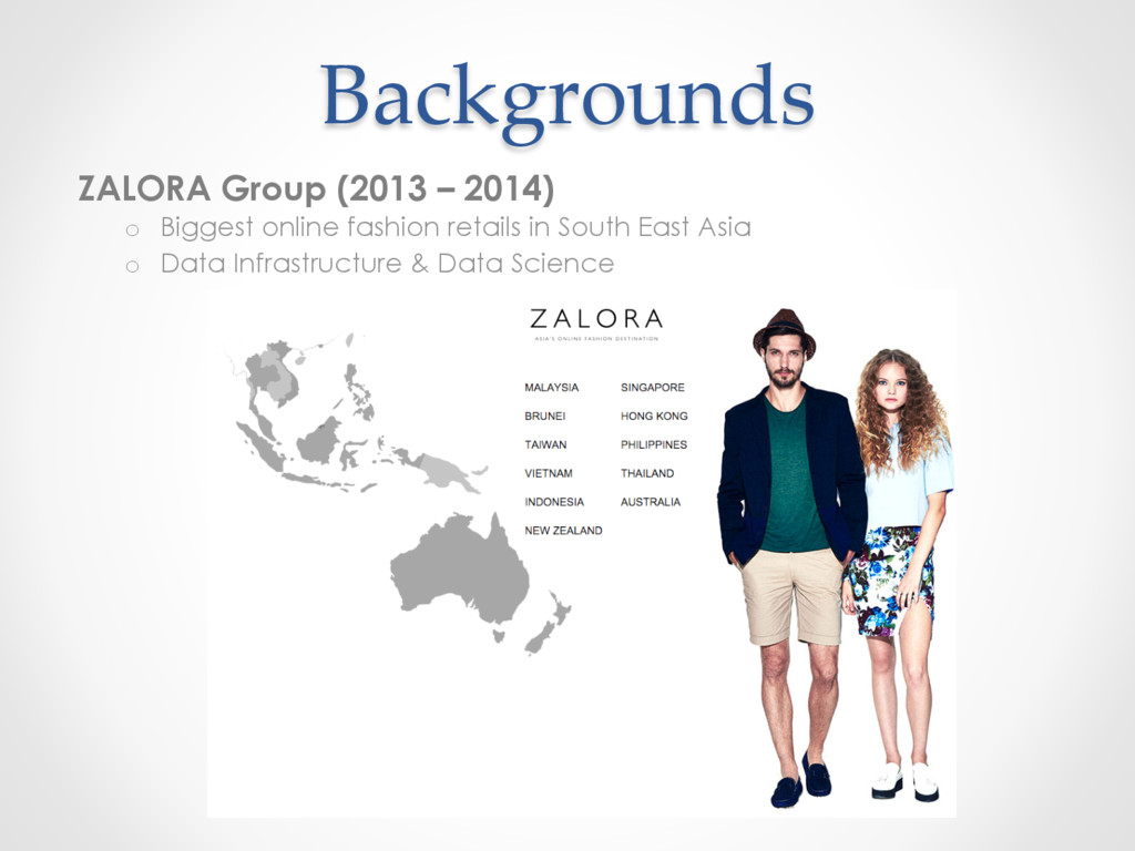 Backgrounds ZALORA Group (2013 – 2014) o  Bigge...