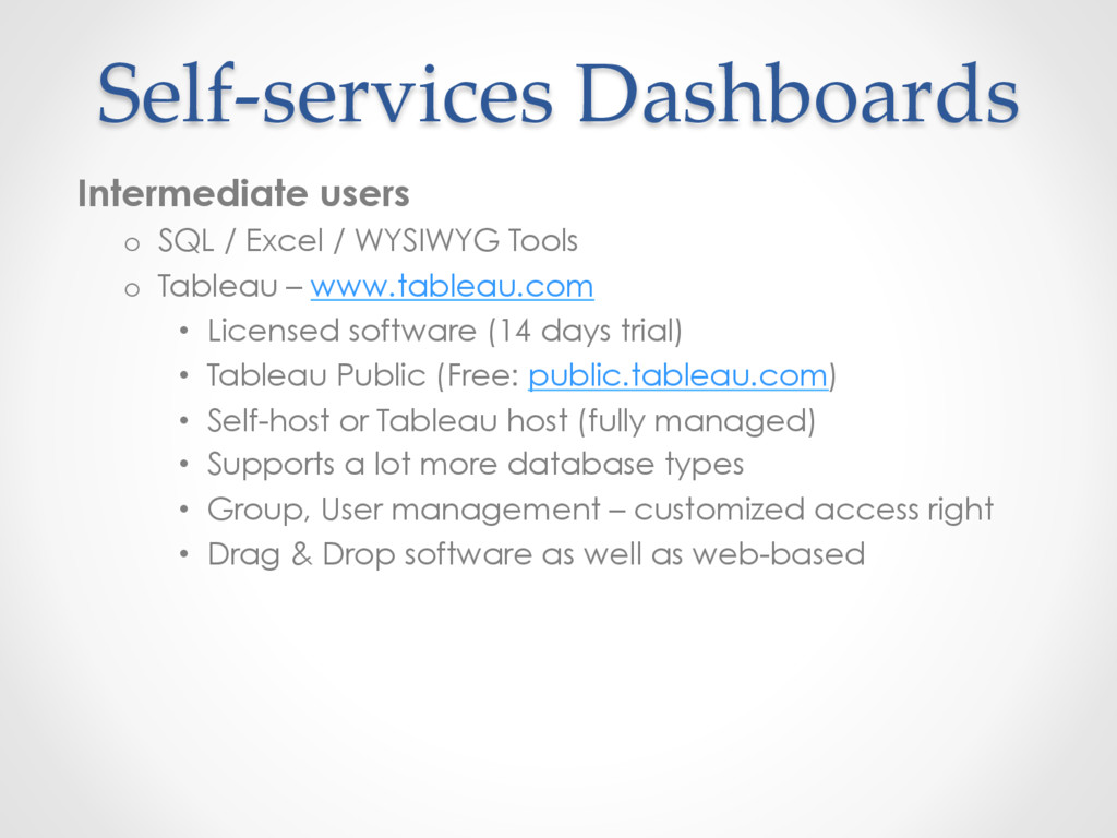 Self-services Dashboards Intermediate users o  ...