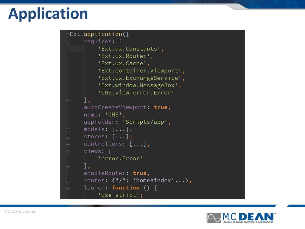 © 2012 M.C. Dean, Inc. Application