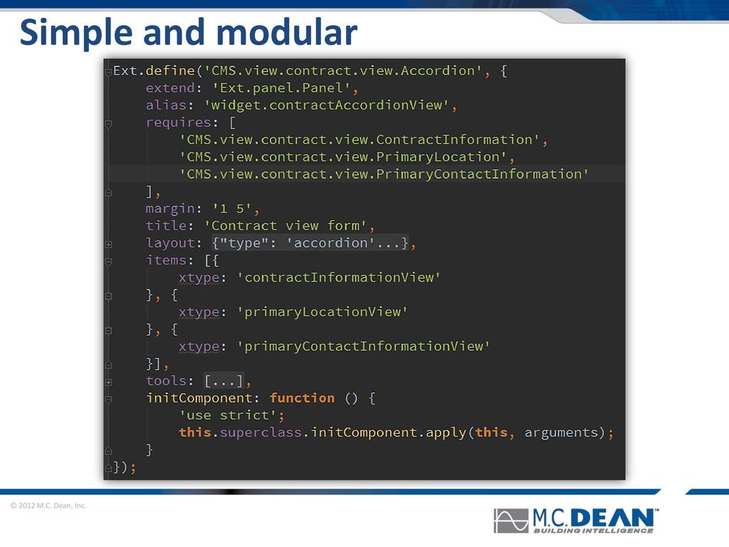 © 2012 M.C. Dean, Inc. Simple and modular