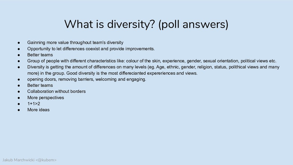 Jakub Marchwicki <@kubem> What is diversity? (p...