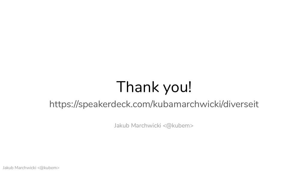Jakub Marchwicki <@kubem> Thank you! https://sp...