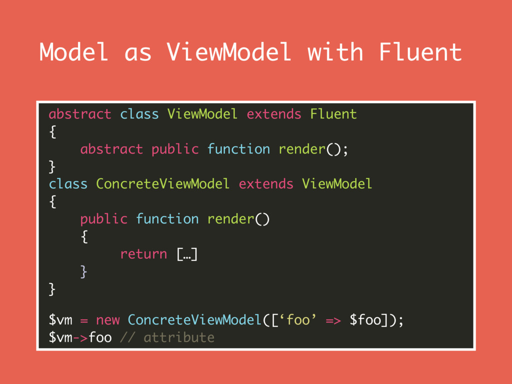 Model as ViewModel with Fluent abstract class V...