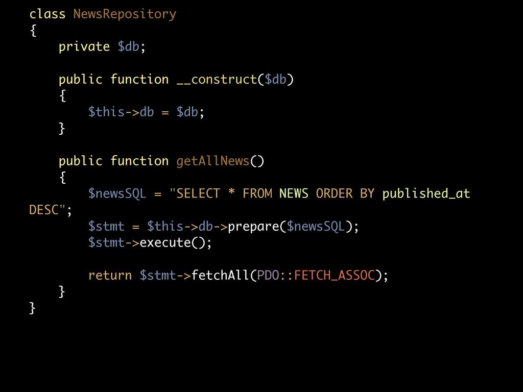 class NewsRepository { private $db; public func...