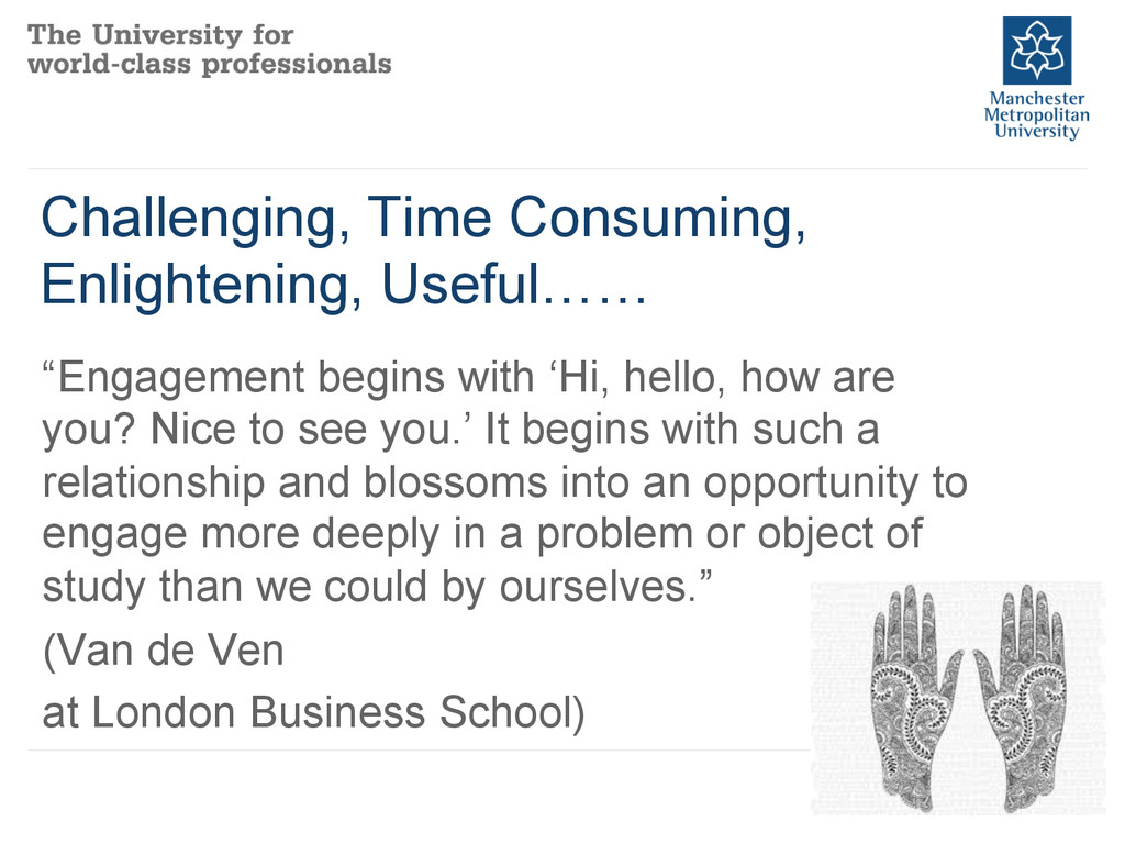Challenging, Time Consuming, Enlightening, Usef...
