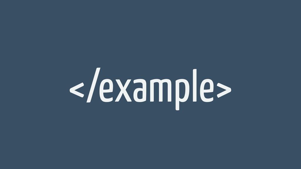 </example>