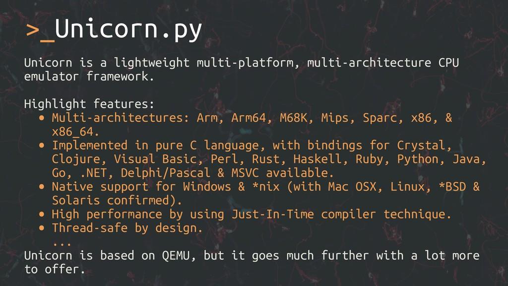 Unicorn is a lightweight multi-platform, multi-...