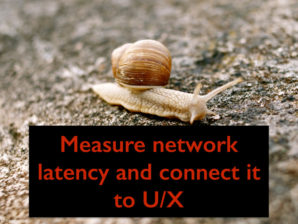 CC0 pixabay.com Measure network latency and con...