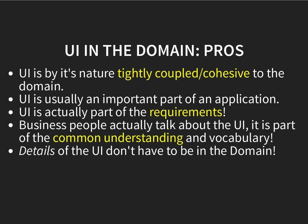 UI IN THE DOMAIN: PROS UI IN THE DOMAIN: PROS U...