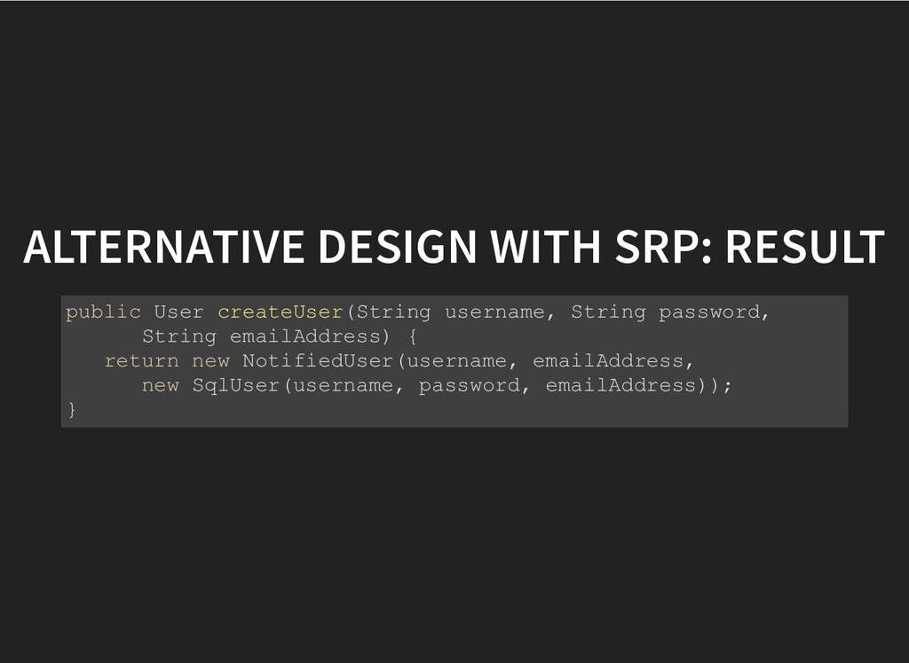 ALTERNATIVE DESIGN WITH SRP: RESULT ALTERNATIVE...