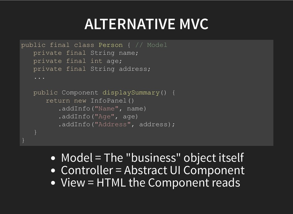"ALTERNATIVE MVC ALTERNATIVE MVC Model = The ""bu..."