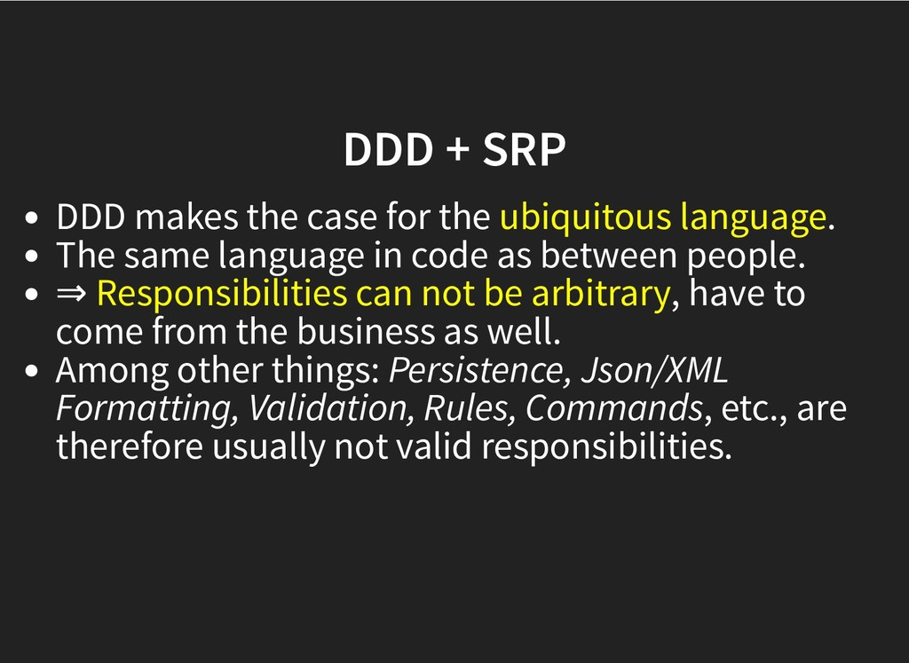 DDD + SRP DDD + SRP DDD makes the case for the ...