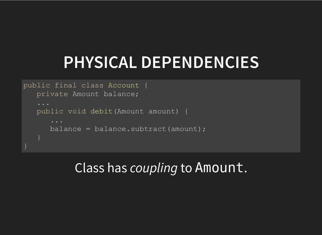 PHYSICAL DEPENDENCIES PHYSICAL DEPENDENCIES Cla...