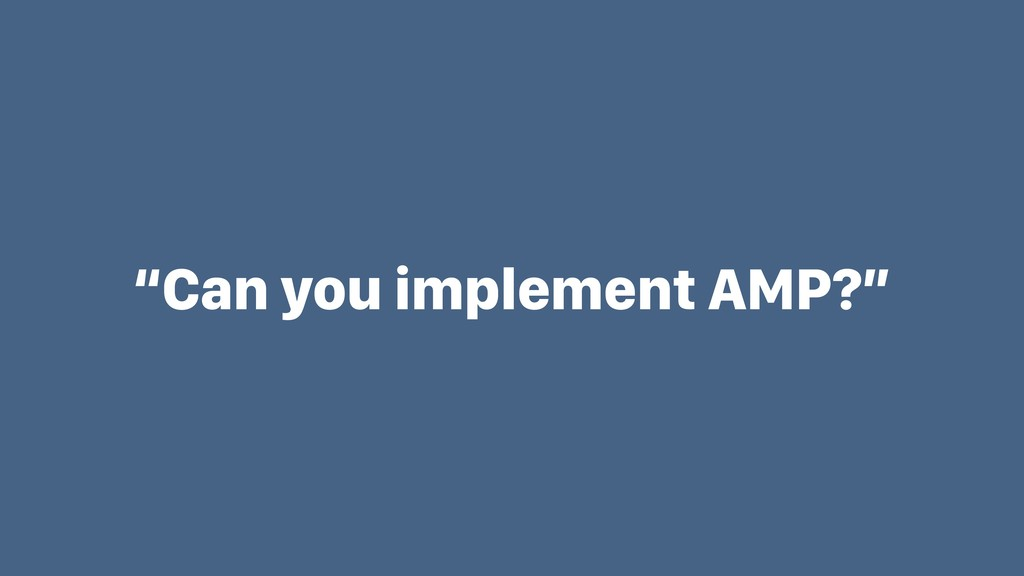 """Can you implement AMP?"""