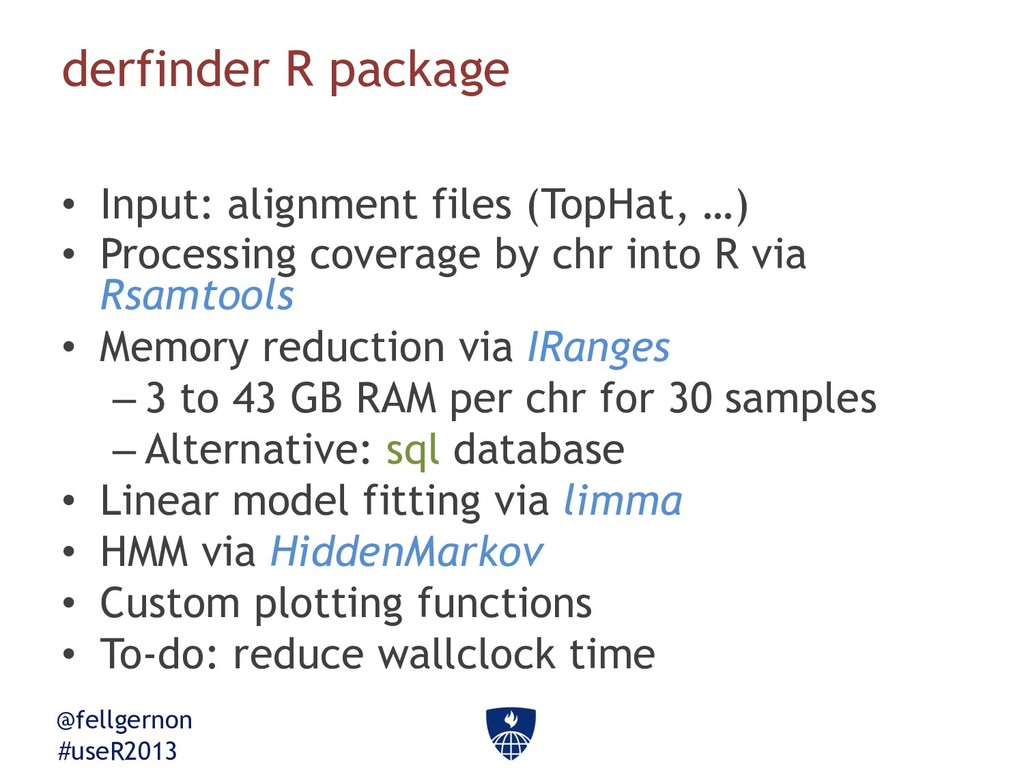 @fellgernon #useR2013 derfinder R package •  In...