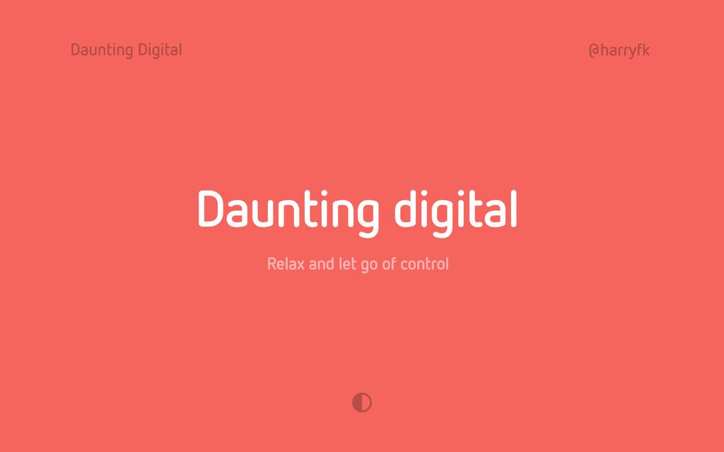 Daunting Digital @harryfk Daunting digital Rela...