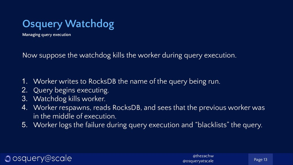 Osquery Watchdog Managing query execution Now s...