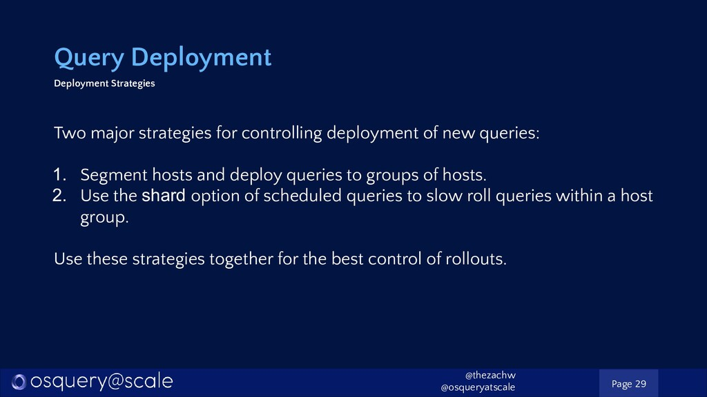 Query Deployment Deployment Strategies Two majo...