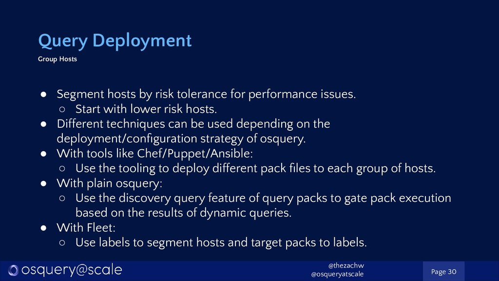 Query Deployment Group Hosts ● Segment hosts by...