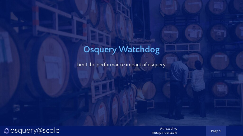 Osquery Watchdog Limit the performance impact o...