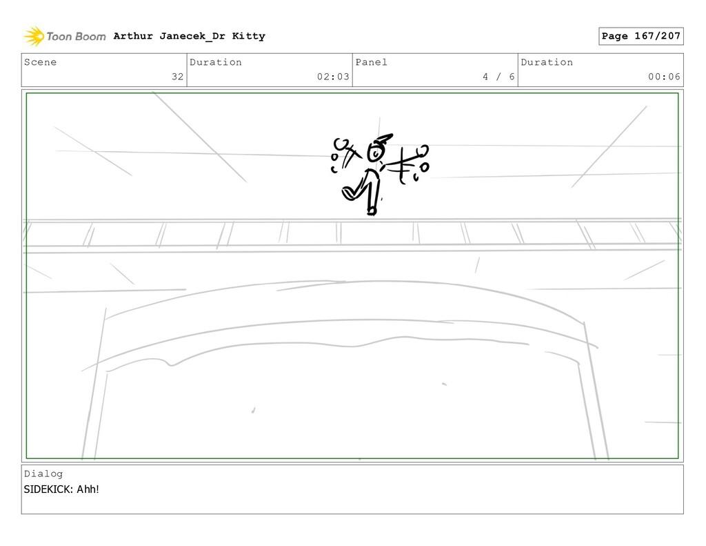 Scene 32 Duration 02:03 Panel 4 / 6 Duration 00...