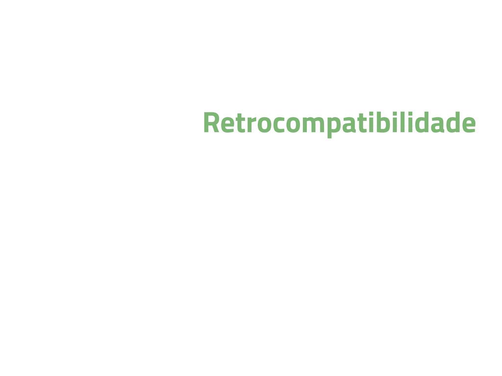 Retrocompatibilidade